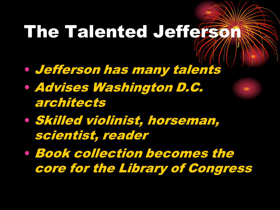 The Talented Jefferson