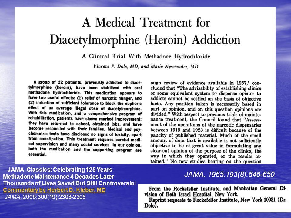 JAMA Classics: Celebrating 125 Years Methadone Maintenance 4 Decades Later