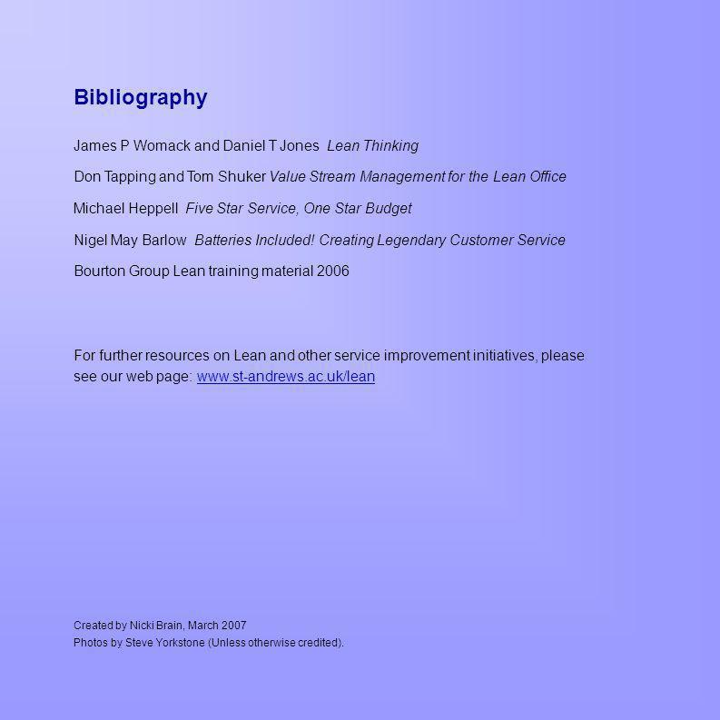 Bibliography James P Womack and Daniel T Jones Lean Thinking