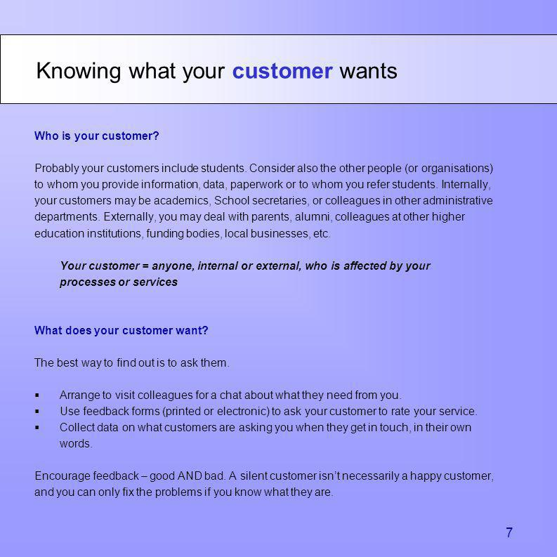 Knowing what your customer wants