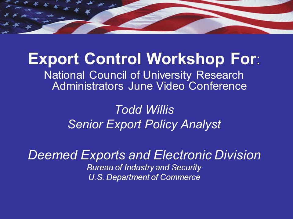 Export Control Workshop For: