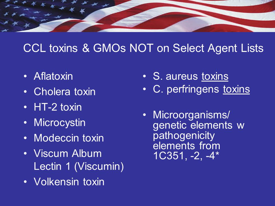 CCL toxins & GMOs NOT on Select Agent Lists