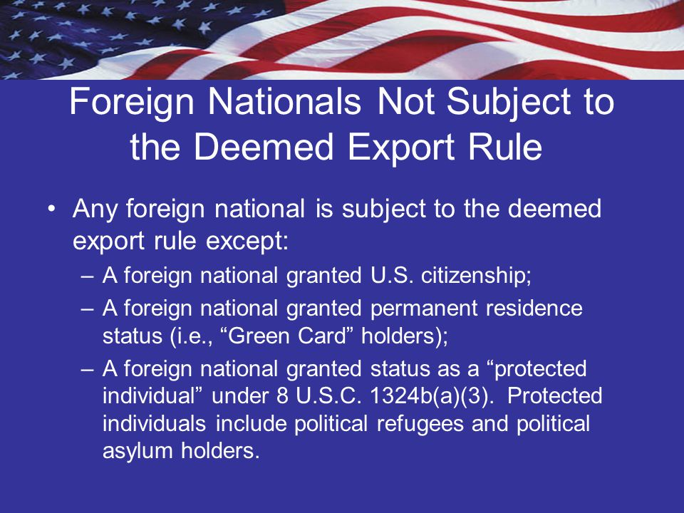 Foreign Nationals Not Subject to the Deemed Export Rule