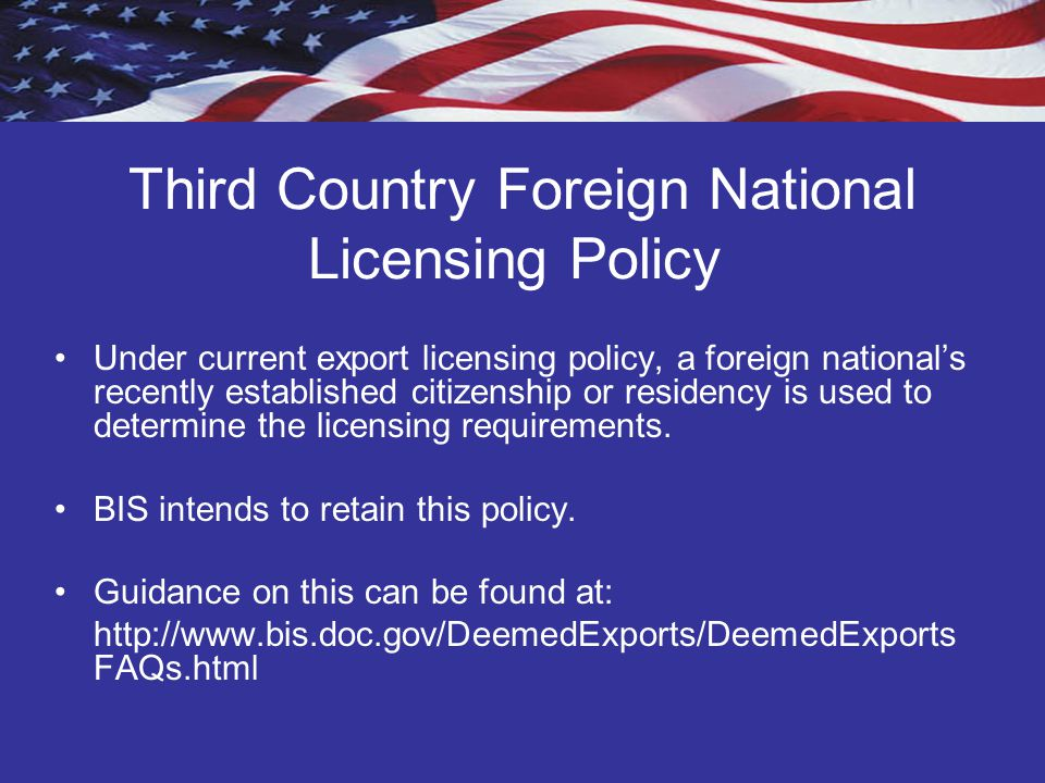 Third Country Foreign National Licensing Policy
