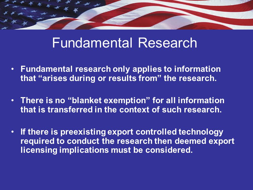 Fundamental Research Fundamental research only applies to information that arises during or results from the research.