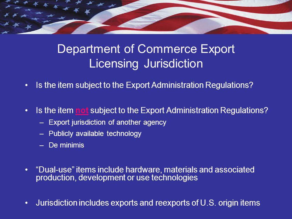 Department of Commerce Export Licensing Jurisdiction