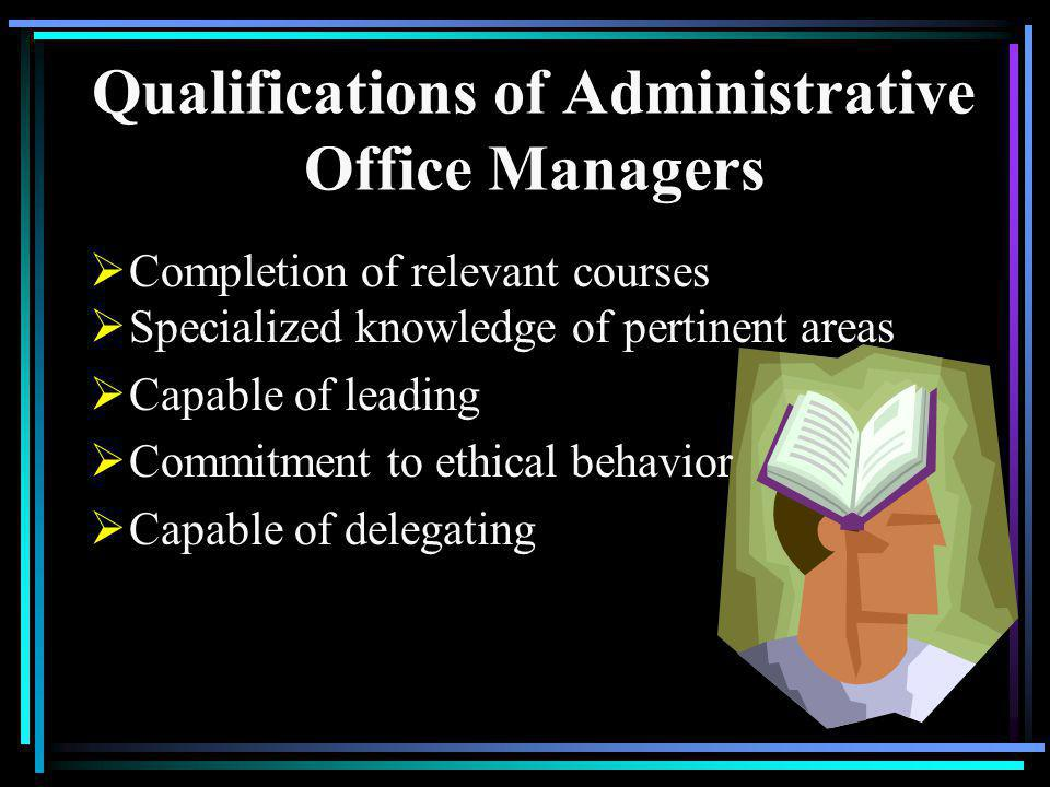 Qualifications of Administrative Office Managers