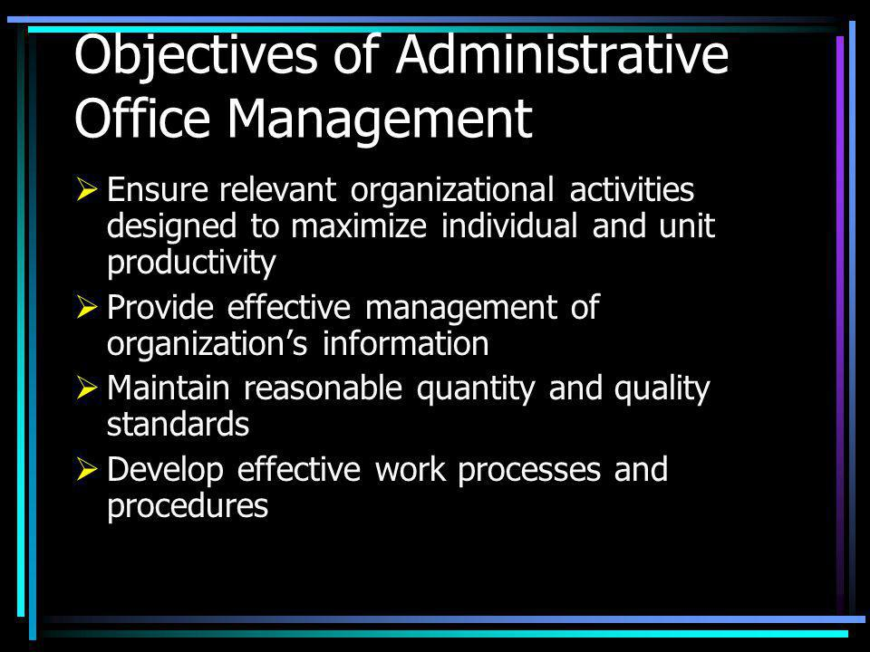 Objectives of Administrative Office Management