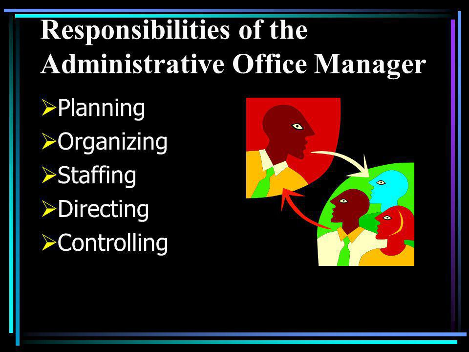 Responsibilities of the Administrative Office Manager