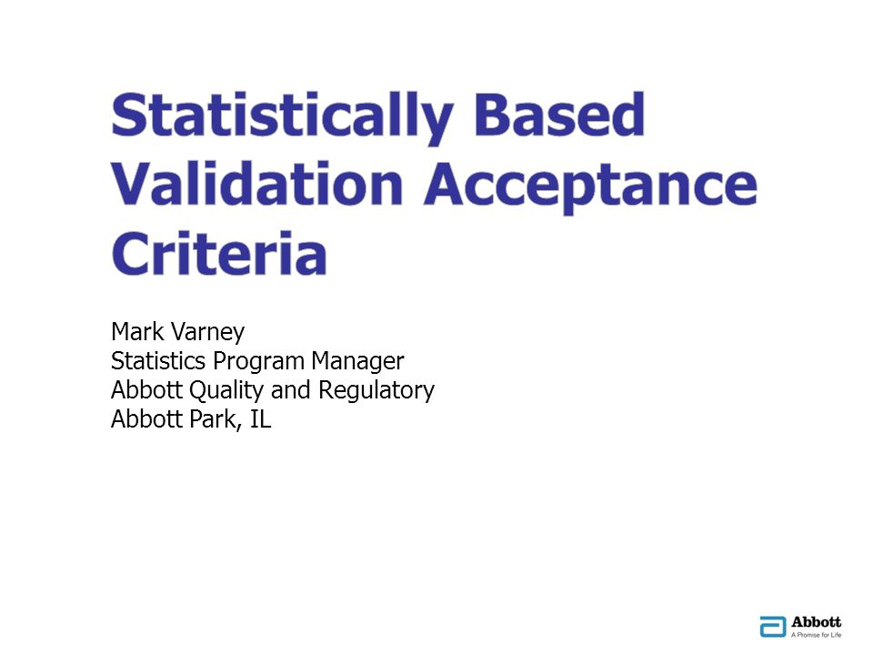 Statistically Based Validation Acceptance Criteria