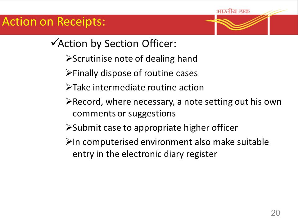 Action on Receipts: Action by Section Officer: