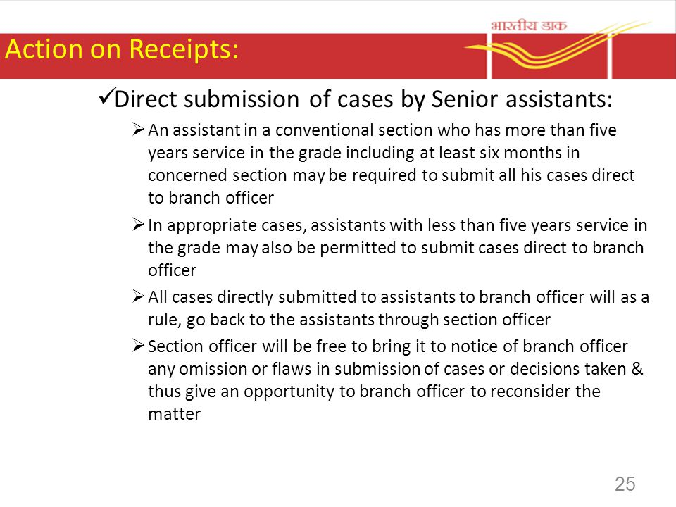 Action on Receipts: Direct submission of cases by Senior assistants: