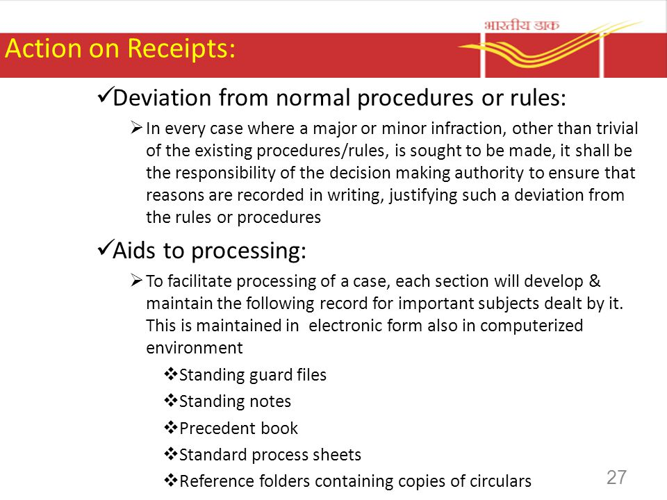 Action on Receipts: Deviation from normal procedures or rules: