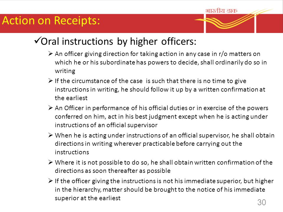 Action on Receipts: Oral instructions by higher officers: