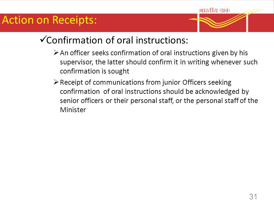 Action on Receipts: Confirmation of oral instructions: