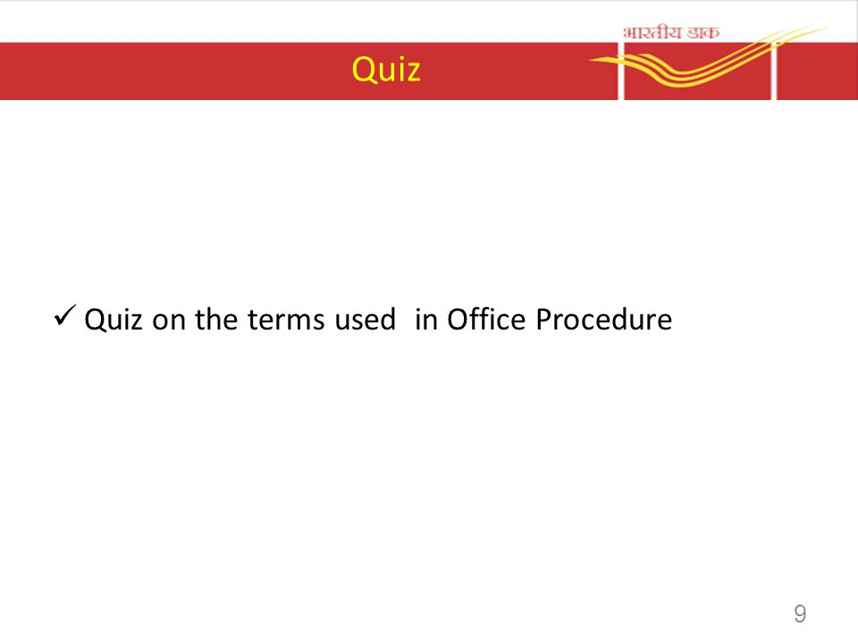 Quiz Quiz on the terms used in Office Procedure