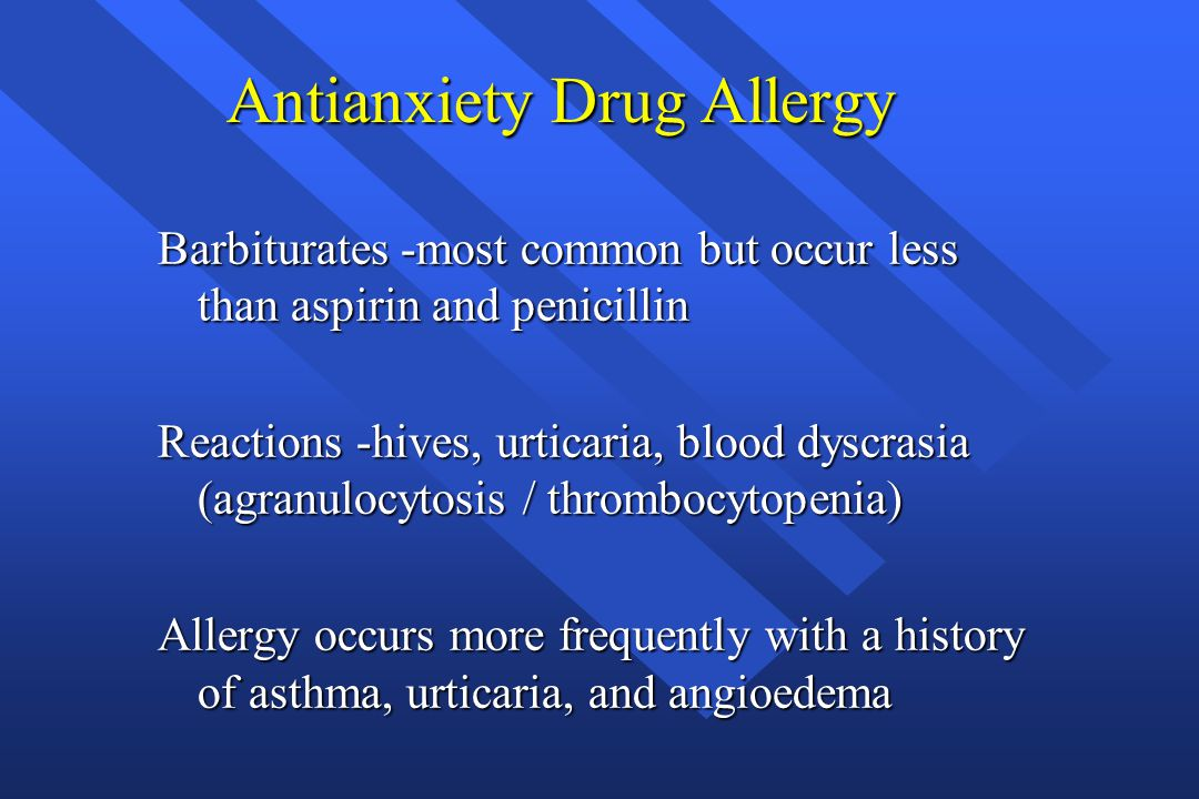 Antianxiety Drug Allergy
