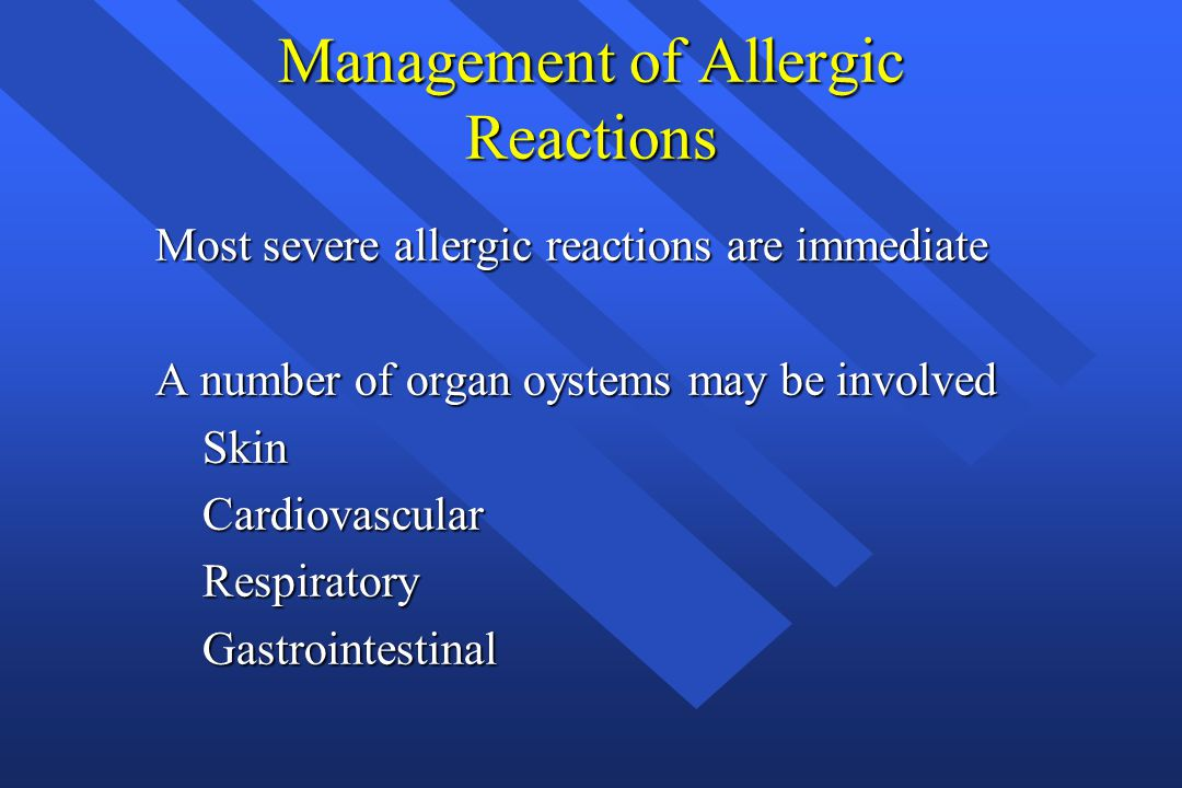 Management of Allergic Reactions