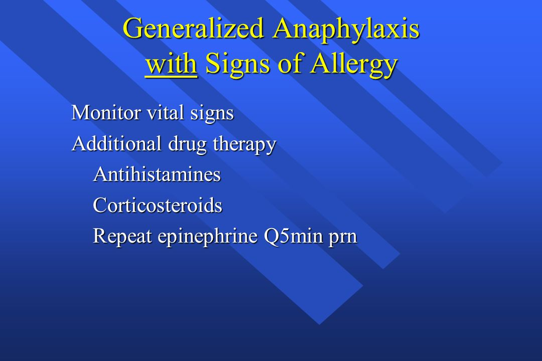Generalized Anaphylaxis with Signs of Allergy