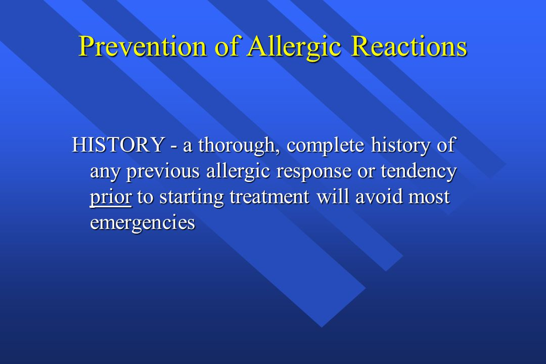 Prevention of Allergic Reactions