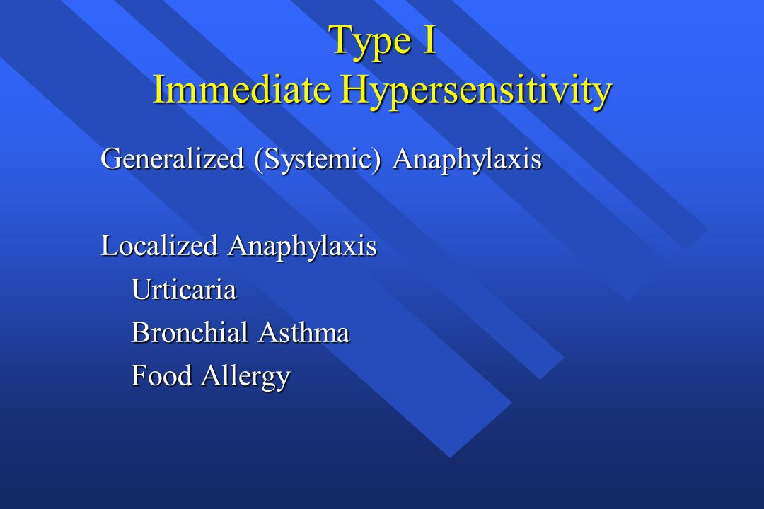 Type I Immediate Hypersensitivity