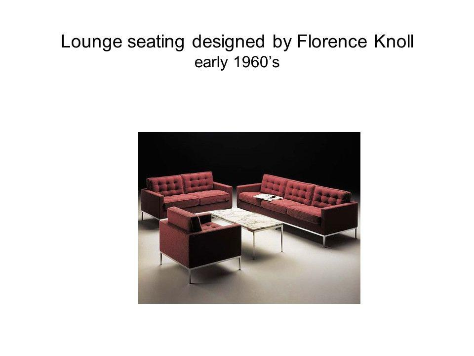 Lounge seating designed by Florence Knoll early 1960's