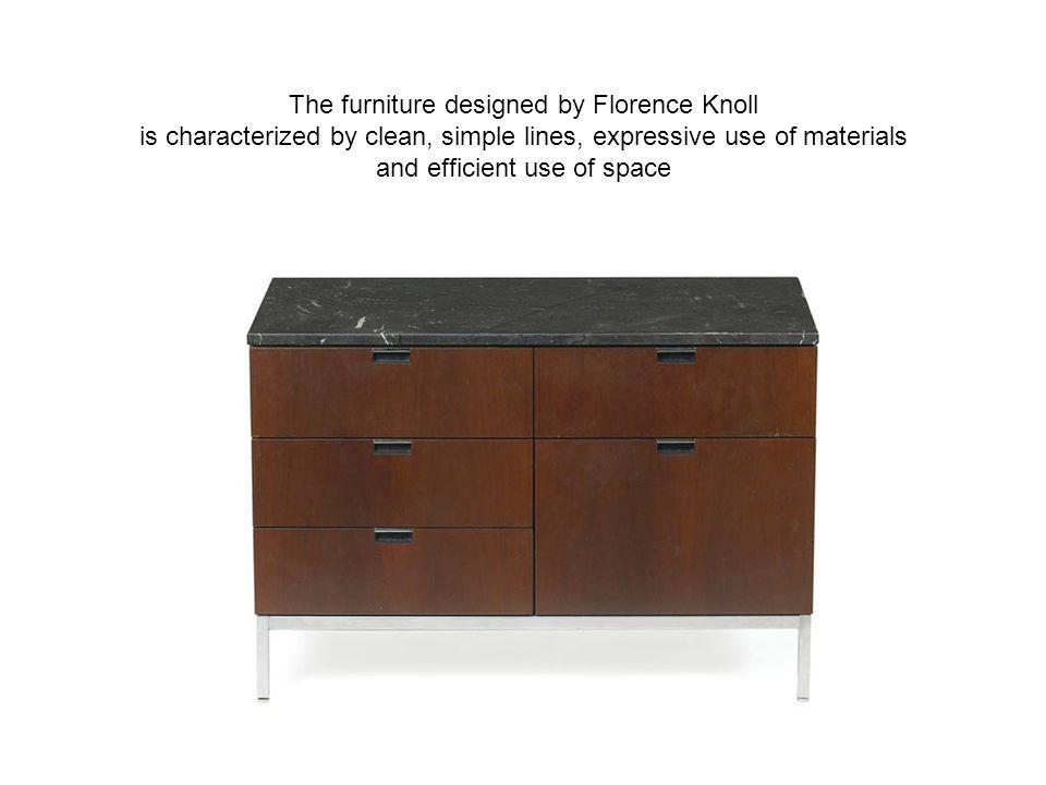 The furniture designed by Florence Knoll is characterized by clean, simple lines, expressive use of materials and efficient use of space