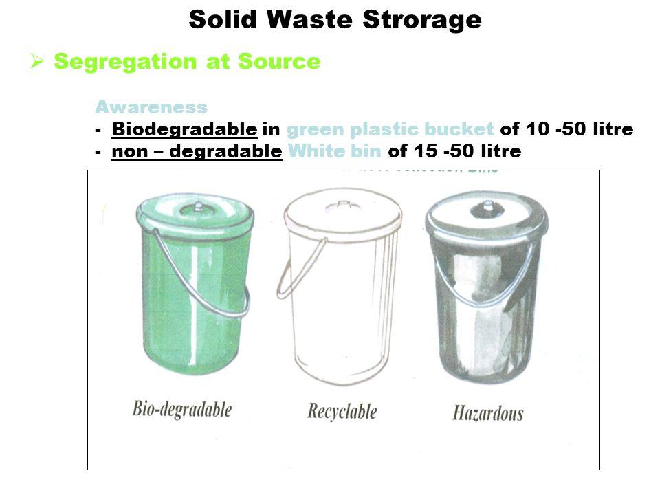 Solid Waste Strorage Segregation at Source Awareness