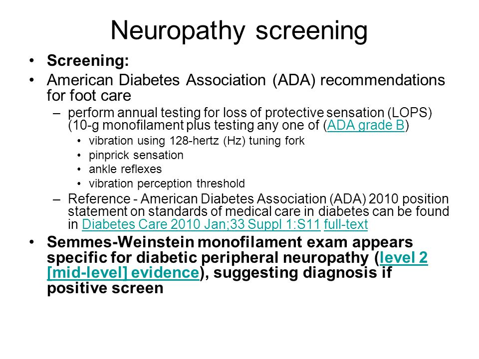 Neuropathy screening Screening: