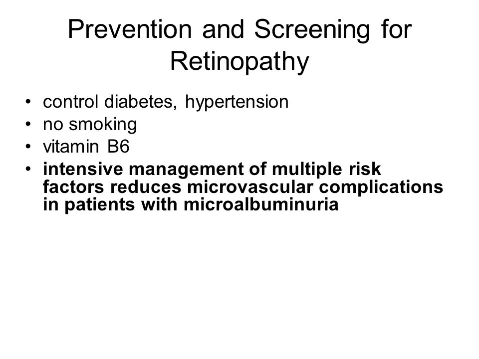 Prevention and Screening for Retinopathy