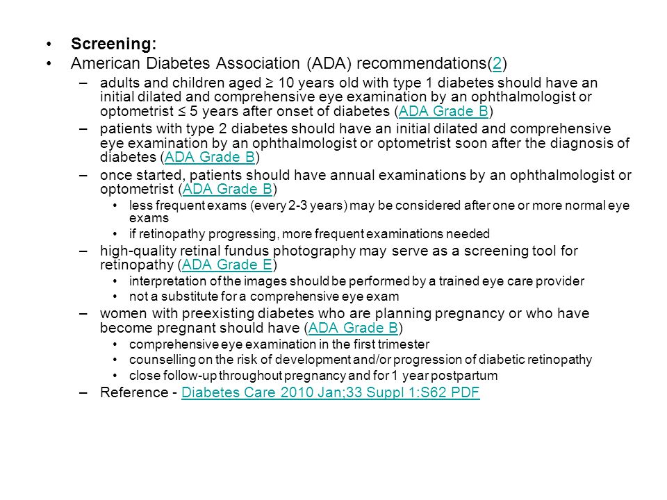 American Diabetes Association (ADA) recommendations(2)