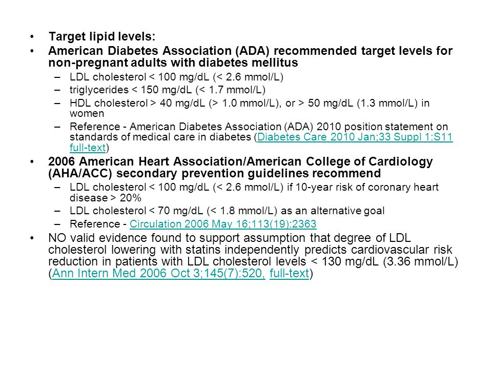 Target lipid levels: American Diabetes Association (ADA) recommended target levels for non-pregnant adults with diabetes mellitus.