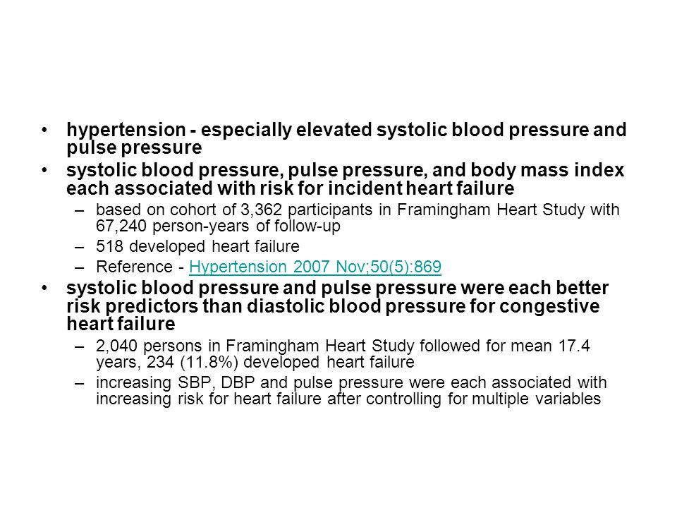 hypertension - especially elevated systolic blood pressure and pulse pressure