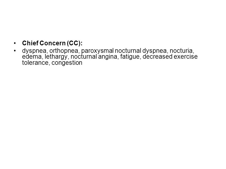Chief Concern (CC):