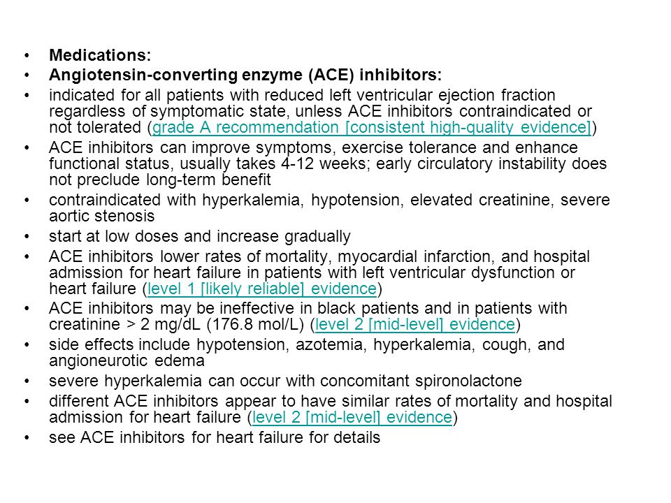 Medications: Angiotensin-converting enzyme (ACE) inhibitors: