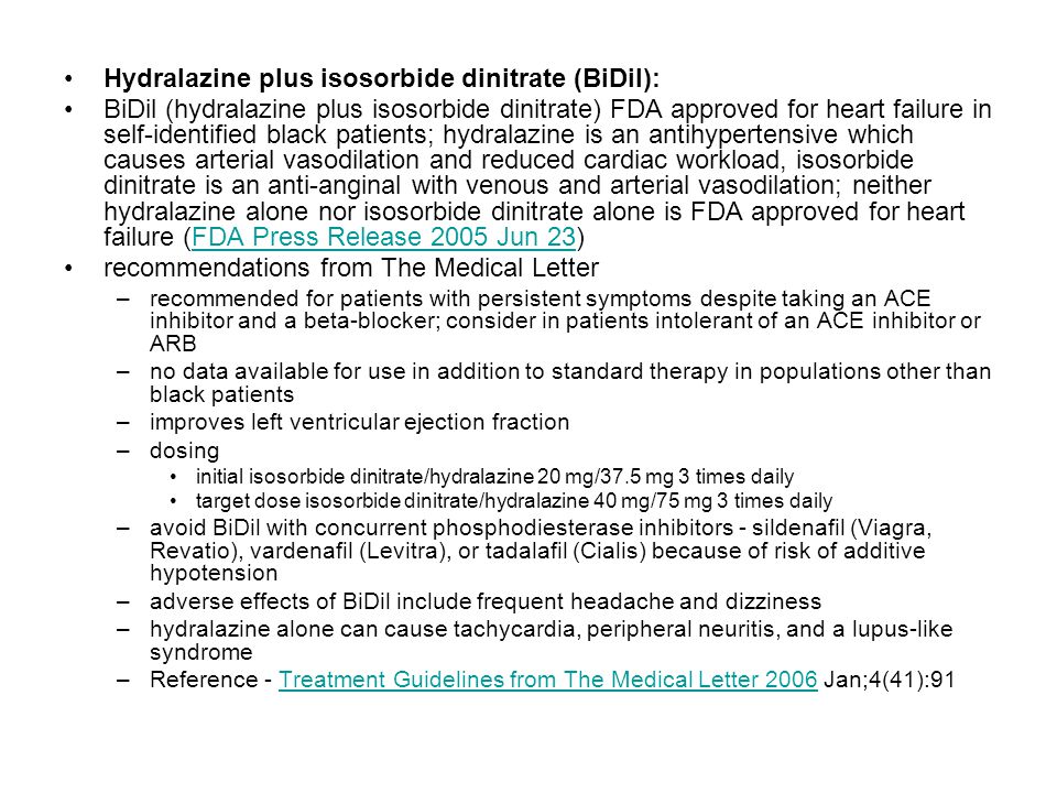 Hydralazine plus isosorbide dinitrate (BiDil):