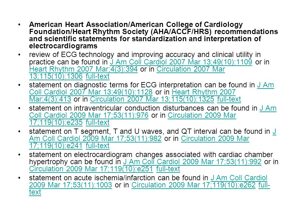 American Heart Association/American College of Cardiology Foundation/Heart Rhythm Society (AHA/ACCF/HRS) recommendations and scientific statements for standardization and interpretation of electrocardiograms