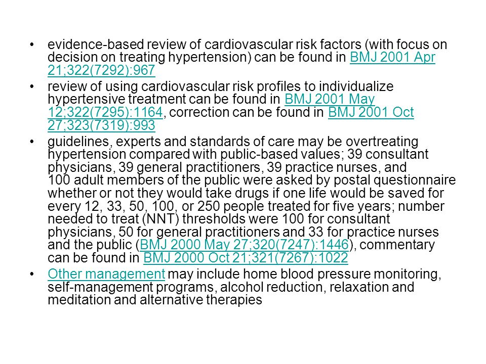 evidence-based review of cardiovascular risk factors (with focus on decision on treating hypertension) can be found in BMJ 2001 Apr 21;322(7292):967