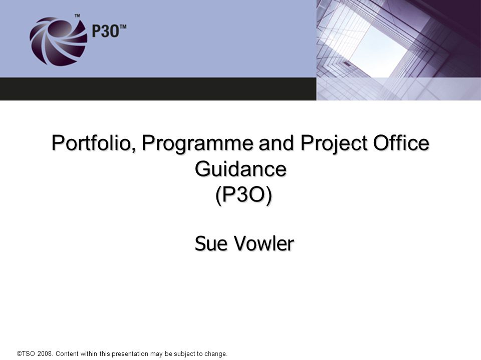Portfolio, Programme and Project Office Guidance (P3O)