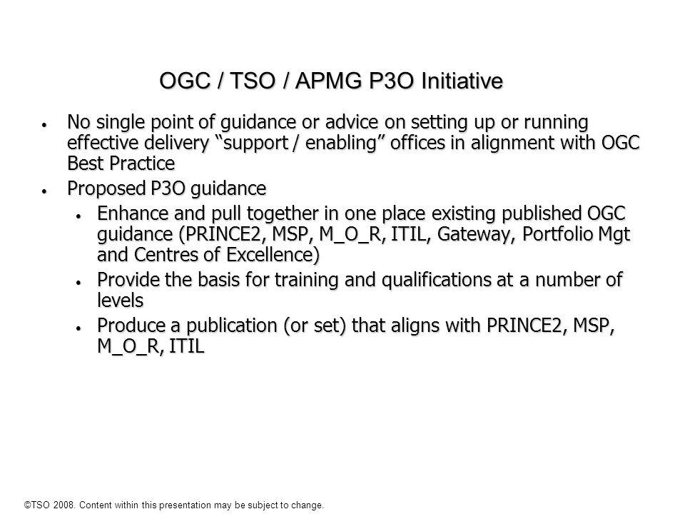 OGC / TSO / APMG P3O Initiative