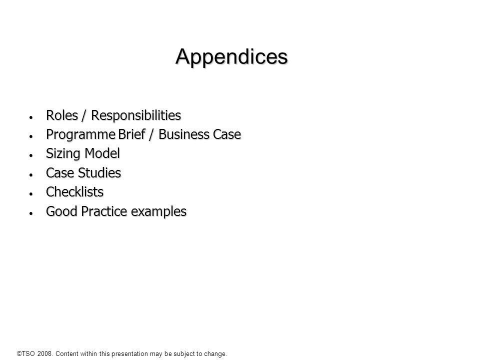 Appendices Roles / Responsibilities Programme Brief / Business Case