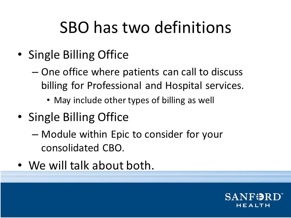 SBO has two definitions