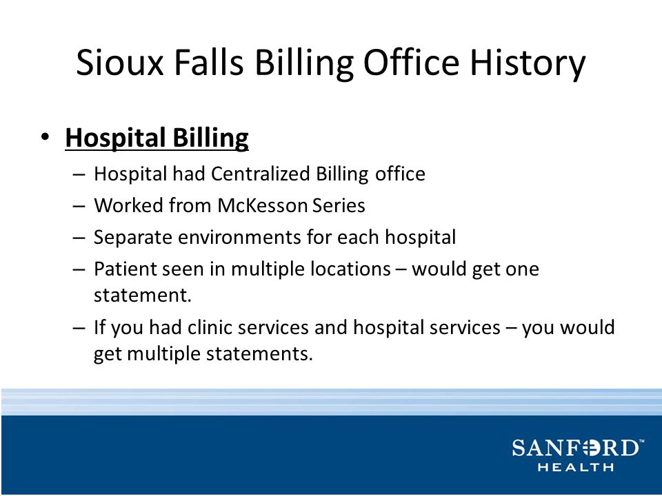 Sioux Falls Billing Office History