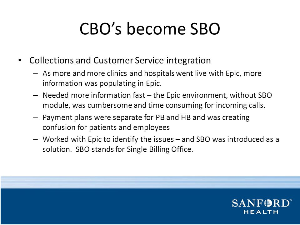 CBO's become SBO Collections and Customer Service integration