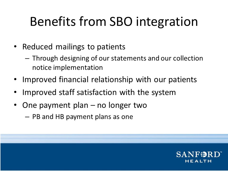 Benefits from SBO integration