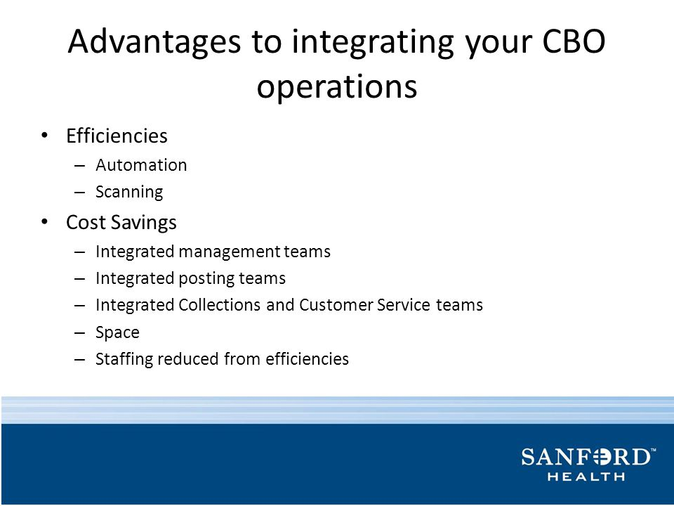 Advantages to integrating your CBO operations