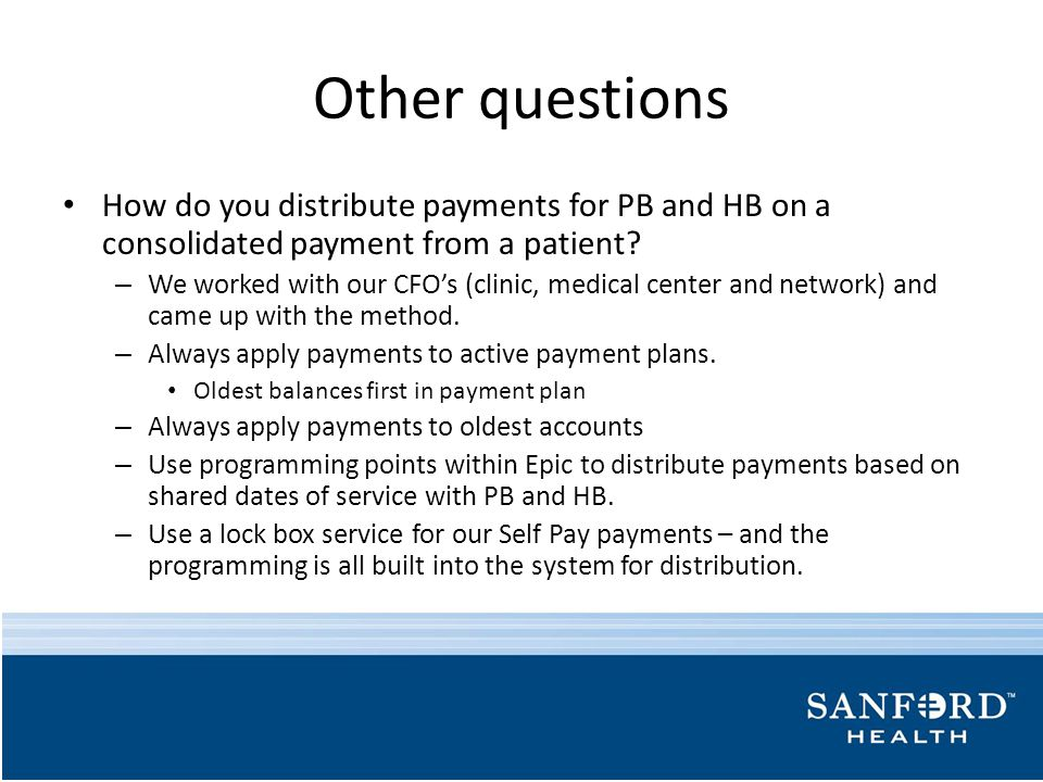 Other questions How do you distribute payments for PB and HB on a consolidated payment from a patient