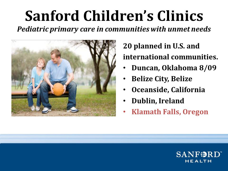 Sanford Children's Clinics Pediatric primary care in communities with unmet needs