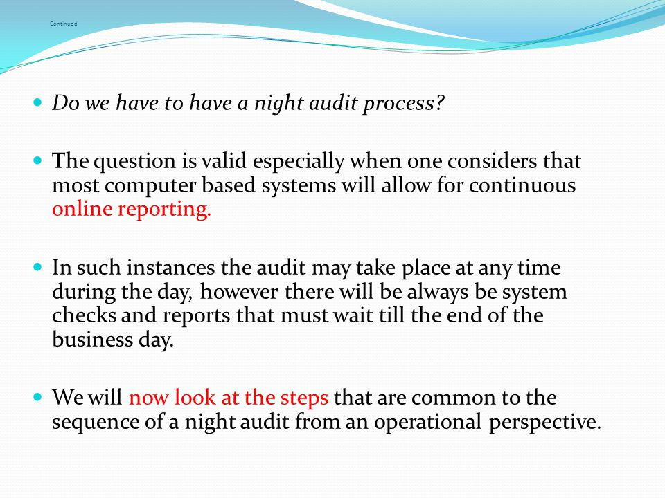 Do we have to have a night audit process
