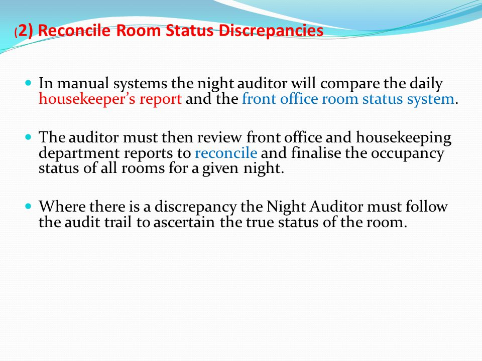 (2) Reconcile Room Status Discrepancies